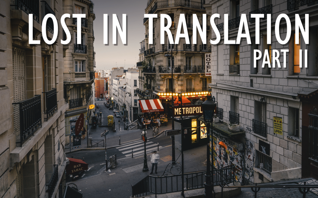 12 Things Lost in Translation When the French Speak English